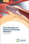 The Chemistry of Medical and Dental Materials Cover Image