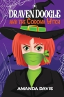 Draven Doogle and the Corona Witch Cover Image