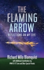The Flaming Arrow: Reflections On My Life Cover Image