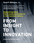 From Insight to Innovation: Engineering Ideas That Transformed America in the Twentieth Century Cover Image