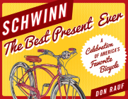 Schwinn: The Best Present Ever Cover Image