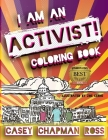I Am An Activist!: Coloring Book Cover Image