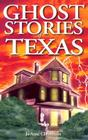 Ghost Stories of Texas Cover Image