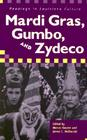 Mardi Gras, Gumbo, and Zydeco: Readings in Louisiana Culture Cover Image