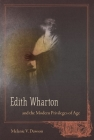 Edith Wharton and the Modern Privileges of Age Cover Image