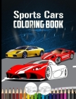 Sports Cars Coloring Book: Cool Fast Cars for Kids Cover Image