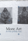 More Art in the Public Eye Cover Image