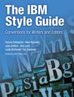 The IBM Style Guide: Conventions for Writers and Editors (IBM Press) Cover Image