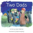 Two Dads: A book about adoption Cover Image