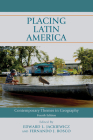 Placing Latin America: Contemporary Themes in Geography Cover Image