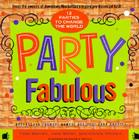 Party Fabulous: 12 Parties to Change the World Cover Image