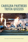 Carolina Panthers Trivia Quizzes: Are You A True Die-Hard Panthers Fans?: Panthers Mascot Cover Image