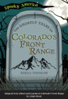 The Ghostly Tales of Colorado's Front Range Cover Image