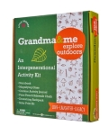 Grandma and Me: Explore Outdoors Activity Kit: (Gifts for Grandkids, Kids Activity Kits, Outdoor Activities for Kids) Cover Image
