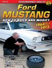 Ford Mustang 1964 1/2 - 1973: How to Build & Modify Cover Image
