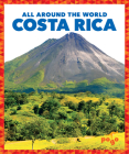 Costa Rica (All Around the World) Cover Image