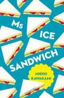 Ms Ice Sandwich (Japanese Novellas #4) Cover Image
