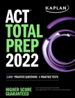 ACT Total Prep 2022: 2,000+ Practice Questions + 6 Practice Tests (Kaplan Test Prep) Cover Image