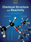 Chemical Structure and Reactivity: An Integrated Approach Cover Image