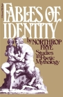 Fables Of Identity: Studies In Poetic Mythology Cover Image