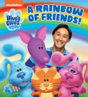 A Rainbow of Friends! (Blue's Clues & You) Cover Image