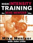 High-Intensity Training the Mike Mentzer Way Cover Image