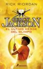 El último héroe del Olimpo / The Last Olympian (Percy Jackson y los dioses del olimpo / Percy Jackson and the Olympians #5) Cover Image