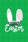 Happy Easter II Notebook, Blank Write-in Journal, Dotted Lines, Wide Ruled, Medium (A5) 6 x 9 In (Green) Cover Image