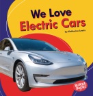 We Love Electric Cars Cover Image