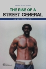 The Rise of a Street General: An Autobiography Cover Image