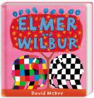 Elmer and Wilbur (Elmer series) Cover Image