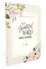 Niv, Beautiful Word Bible Journal, Luke, Paperback, Comfort Print Cover Image