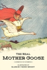 The Real Mother Goose: With classic illustrated Cover Image