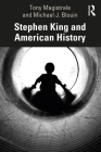 Stephen King and American History Cover Image