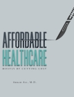 Affordable Healthcare: Challenges to Solutions Cover Image