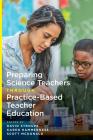 Preparing Science Teachers Through Practice-Based Teacher Education Cover Image