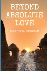 Beyond Absolute Love Cover Image