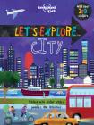Let''s Explore... City (Let's Explore) Cover Image