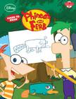 Learn to Draw Disney's Phineas & Ferb: Featuring Candace, Agent P, Dr. Doofenshmirtz, and other favorite characters from the hit show! (Licensed Learn to Draw) Cover Image