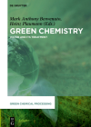 Green Chemistry: Water and Its Treatment (Green Chemical Processing #7) Cover Image