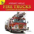 Fire Trucks: Camiones de Bomberos (Emergency Vehicles) Cover Image