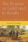 The Promise of Gold and its Results: The Spirit of the Goldfields volume 2 Cover Image