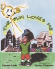 The Sun Loves Me Cover Image