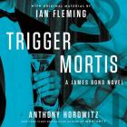 Trigger Mortis Cover Image