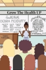 Grow the Health UP Cover Image