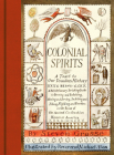 Colonial Spirits: A Toast to Our Drunken History Cover Image