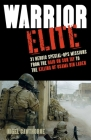 Warrior Elite: 31 Heroic Special-Ops Missions from the Raid on Son Tay to the Killing of Osama bin Laden Cover Image