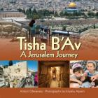 Tisha B'Av: A Jerusalem Journey Cover Image