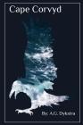 Cape Corvyd Cover Image