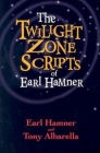The Twilight Zone Scripts of Earl Hamner Cover Image